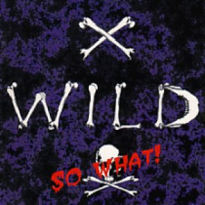 X-Wild - So What! cover art