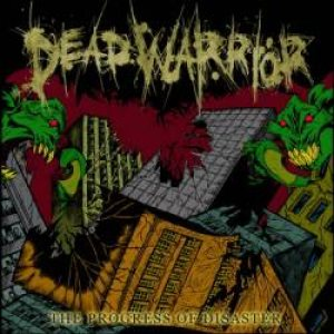 Dead Warrior - The Progress of Disaster cover art
