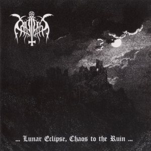 Cataplexy - ...Lunar Eclipse, Chaos to the Ruin... cover art