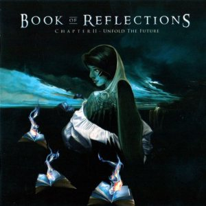 Book Of Reflections - Chapter II: Unfold the Future cover art