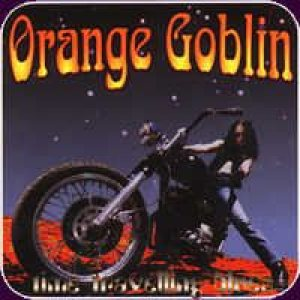 Orange Goblin - Time Travelling Blues cover art