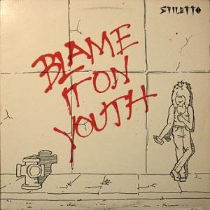 Stiletto - Blame It on Youth cover art