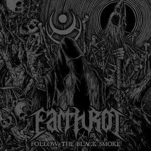 Earth Rot - Follow the Black Smoke cover art