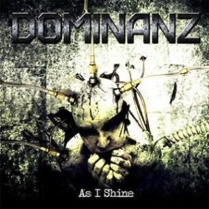 Dominanz - As I Shine cover art
