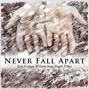 December Everyday - Never Fall Apart cover art