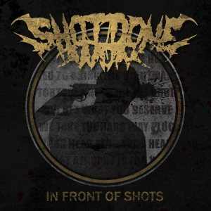 Shot Done Won - In Front of Shots cover art