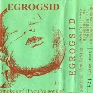 Egrogsid - Warsore / Smoke Em' If You've Got Em' cover art