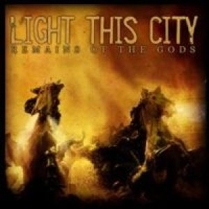 Light This City - Remains of the Gods cover art