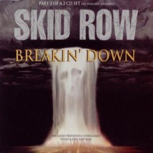 Skid Row - Breakin' Down (Part 2) cover art