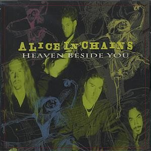 Alice In Chains - Heaven Beside You cover art