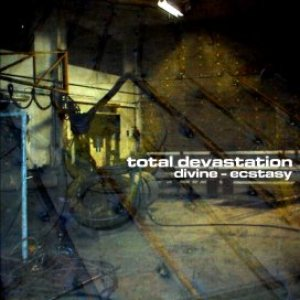 Total Devastation - Divine - Ecstasy cover art