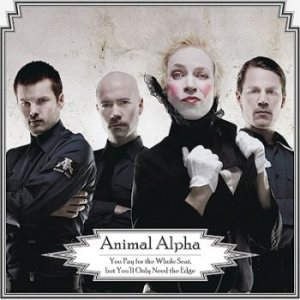 Animal Alpha - You Pay for the Whole Seat, but You'll Only Need the Edge cover art