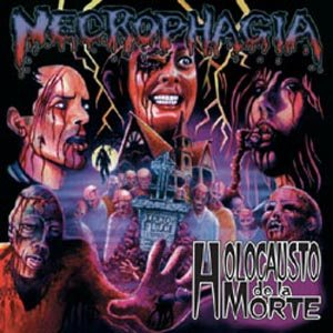 Necrophagia - Holocausto De La Morte cover art