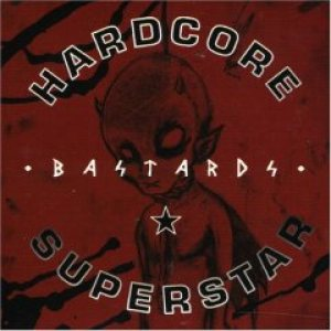Hardcore Superstar - Bastards cover art