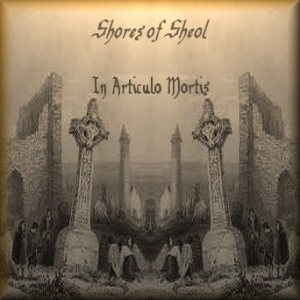 Shores of Sheol - In Articulo Mortis cover art
