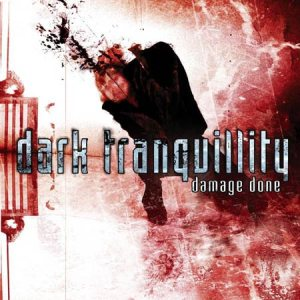 Dark Tranquillity - Damage Done cover art