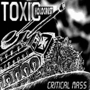 Toxic Holocaust - Critical Mass cover art