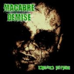 Macabre Demise - Dead Eyes cover art