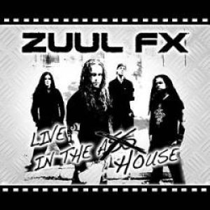 Zuul Fx - Live in the House cover art