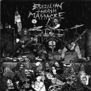 Beyond the Grave - Brazilian Thrash Massacre cover art