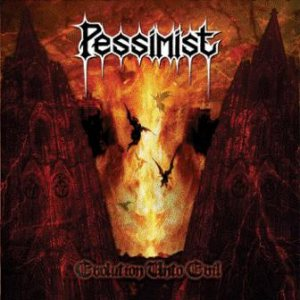 Pessimist - Evolution Unto Evil cover art
