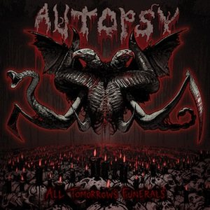 Autopsy - All Tomorrow's Funerals cover art