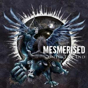 Mesmerised - Until the End cover art