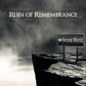 Ruin of Remembrance - Second World cover art