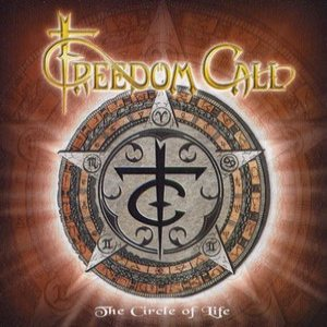 Freedom Call - The Circle of Life cover art