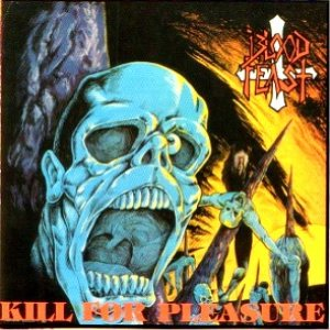 Blood Feast - Kill for Pleasure cover art