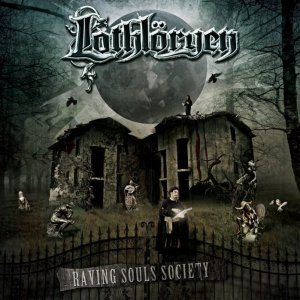 Lothlöryen - Raving Souls Society cover art