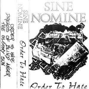 Sine Nomine - Order to Hate cover art