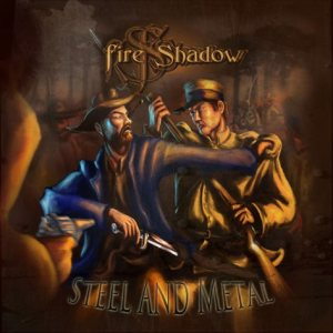 Fire Shadow - Steel and Metal cover art