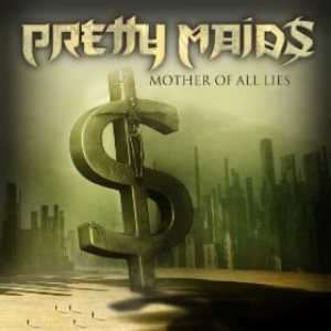 Pretty Maids - Mother of All Lies cover art