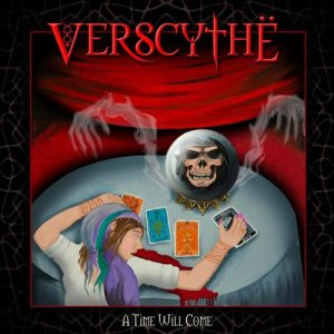 Verscythe - A Time Will Come cover art