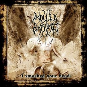 Impaled Baphomet - I Smashed Your Head cover art
