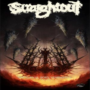 Straightout - Nocturnal Born Vehemence cover art