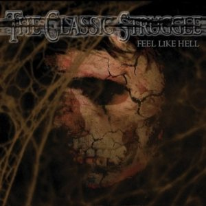 The Classic Struggle - Feel like Hell cover art