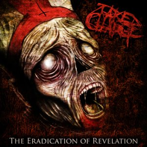 Take Charge - The Eradication of Revelation cover art