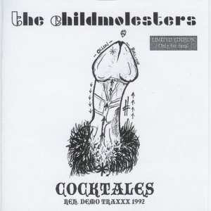 The Childmolesters - Cocktales - Reh. Demo Traxxx 1992 cover art