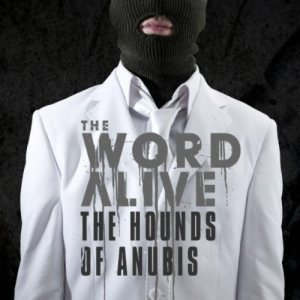 The Word Alive - The Hounds of Anubis cover art