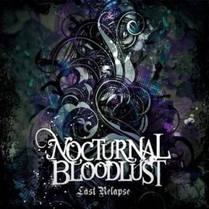NOCTURNAL BLOODLUST - Last relapse cover art