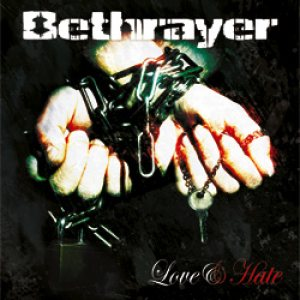 Bethrayer - Love & Hate