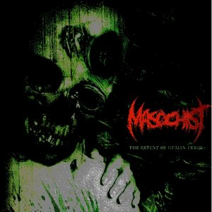 Masochist - The Extent of Human Error cover art