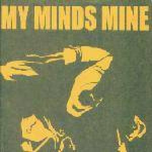 My Minds Mine - My Minds Mine / Violent Headache cover art