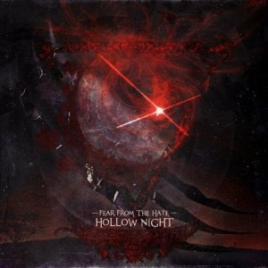 FEAR FROM THE HATE - HOLLOW NIGHT cover art