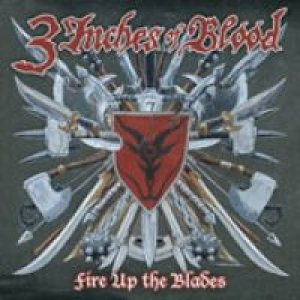 3 Inches Of Blood - Fire Up the Blades cover art
