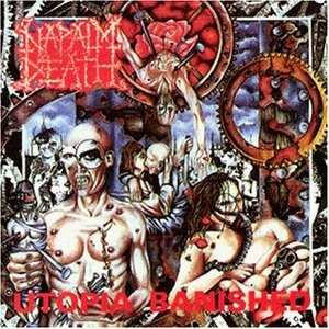 Napalm Death - Utopia Banished cover art