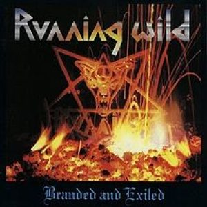 Running Wild - Branded and Exiled cover art