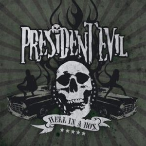 President Evil - Hell in a Box cover art